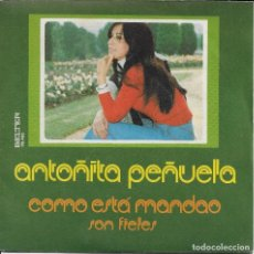 Discos de vinilo: ANTOÑITA PEÑUELA COMO ESTA MANDAO BELTER 1975. Lote 190908691