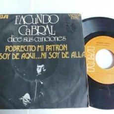 Discos de vinilo: FACUNDO CABRAL-SINGLE POBRECITO MI PATRON. Lote 190914303