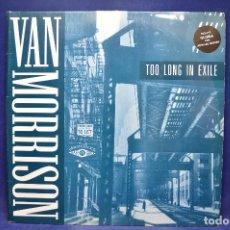 Discos de vinilo: VAN MORRISON - TOO LONG IN EXILE - 2 LP. Lote 190985040