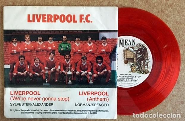 LIVERPOOL F.C. - WE'RE NEVER GONNA STOP - 1983 (Música - Discos - Singles Vinilo - Otros estilos)