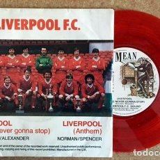 Discos de vinilo: LIVERPOOL F.C. - WE'RE NEVER GONNA STOP - 1983 . Lote 191006476