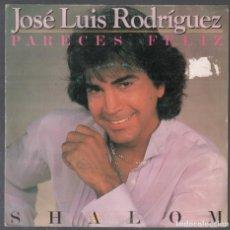 Discos de vinilo: JOSE LUIS RODRIGUEZ - PARECES FELIZ / SINGLE DE 1983 RF-4241. Lote 191027936