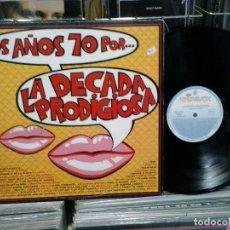 Discos de vinil: LMV - LOS AÑOS 70 POR LA DECADA PRODIGIOSA. HISPAVOX 1989, REF. 560 40 2116 1. Lote 191036136