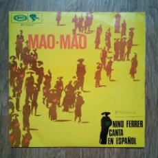 Discos de vinilo: NINO FERRER - MAO MAO - 1968 RIVIERA - VERSIÓN EN CASTELLANO ULTRA KILLER GROOVY. Lote 191036782