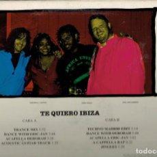 Discos de vinilo: TE QUIERO IBIZA CARA A : TRANCE MIX CARA B : TECHNO MADRID EDIT LP. Lote 191038048
