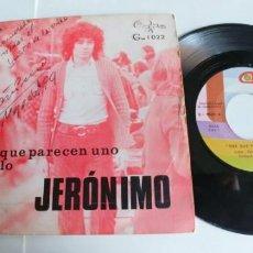 Discos de vinilo: JERONIMO-SINGLE DOS QUE PARECEN UNO-AUTOGRAFO. Lote 191040236