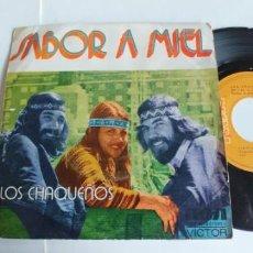 Discos de vinilo: LOS CHAQUEÑOS-SINGLE SABOR A MIEL-PROMO. Lote 191042112