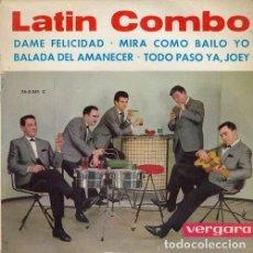 Discos de vinilo: LATIN COMBO - MIRA COMO BAILO YO - EP DE VINILO. Lote 191043131