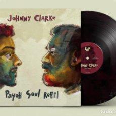 Discos de vinilo: JOHNNY CLARKE & PAYOH SOUL REBEL - COME AWAY+1(LANA, LSS005, 12'', MAXI, DISCOMIX, 2019) PRECINTADO!. Lote 191052631