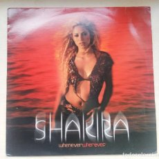 Discos de vinilo: SHAKIRA MAXI VINILO WHENEVER WHEREVER - 5 VERSIONES - MADE IN HOLLAND 2002 - RARO. Lote 191062306