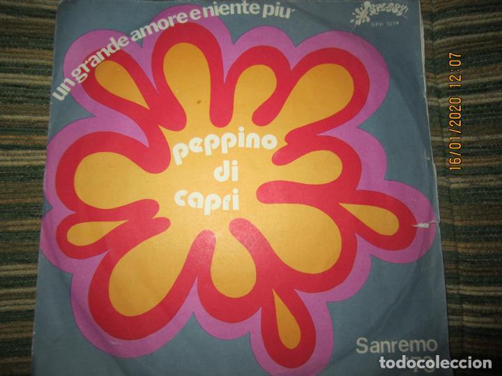 PEPPINO DI CAPRI - UN GRANDE AMORE E NIENTE PIU SINGLE ORIGINAL ESPAÑOL - SAN REMO 73 (Música - Discos de Vinilo - Maxi Singles - Otros Festivales de la Canción)