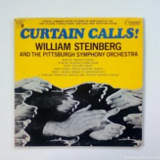 Discos de vinilo: WILLIAM STEINBERG & THE PITTSBURGH SYMPHONY ORCHESTRA ?- CURTAIN CALLS!,1972. US.. Lote 191095312