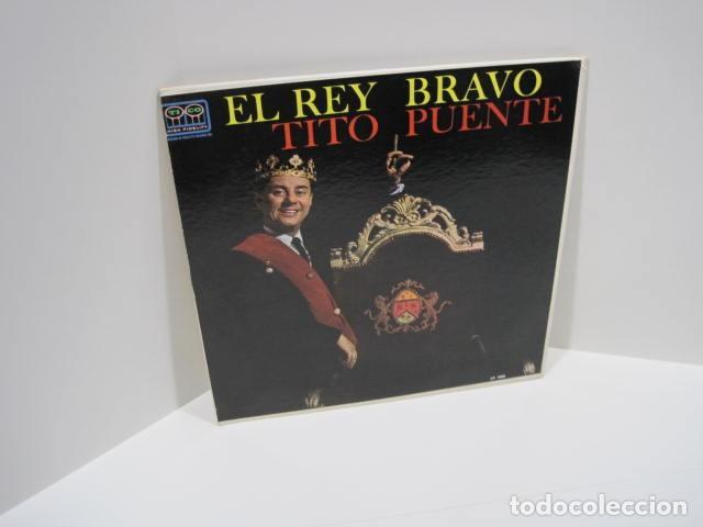 LP VINILO EL REY BRAVO, TITO PUENTE. 11 CANCIONES. OYE COMO VA, AFRICA HABLA, TOKIO DE NOCHE. (Música - Discos de Vinilo - Maxi Singles - Grupos y Solistas de latinoamérica)