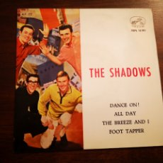Discos de vinilo: THE SHADOWS. DANCE ON, ALL DAY, THE BREEZE AND I, FOOT TAPPER. Lote 191101400