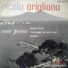 Discos de vinilo: NICOLA ARIGLIANO - COME PRIMA-BOCCUCCIA DI ROSA-IL MIO ANGELO-FANTASTICA - EP FRANCE 1959. Lote 191105077