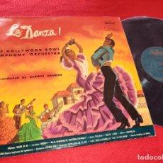 Discos de vinilo: ORQ.THE HOLLYWOOD BOWL SYMPHONY DIR.CARMEN DRAGON LA DANZA! LP 195? CAPITOL SPAIN ESPAÑA. Lote 191121638
