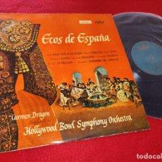 Discos de vinilo: ORCHESTRA SYMPHONY BOWL HOLLYWOOD DIR. CARMEN DRAGON ECOS DE ESPAÑA LP 195? CAPITOL SPAIN. Lote 191122731