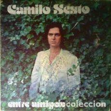 Discos de vinilo: CAMILO SESTO – ENTRE AMIGOS . Lote 191175475