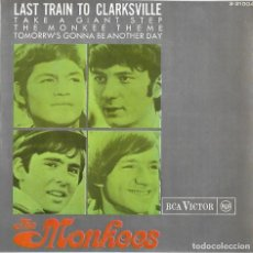 Disques de vinyle: MONKEES, THE: LAST TRAIN TO CLARKSVILLE / TAKE A GIANT STEP / THE MONKEE THEME / TOMORROW´S GONNA ... Lote 191194872