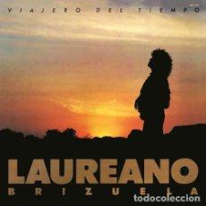 Discos de vinilo: LAUREANO BRIZUELA – VIAJERO DEL TIEMPO . Lote 191208317