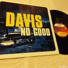 Discos de vinilo: DAVIS NO GOOD. Lote 191209115