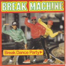 Discos de vinilo: BREAK MACHINE,BREAK DANCE PARTY DEL 84. Lote 191211417