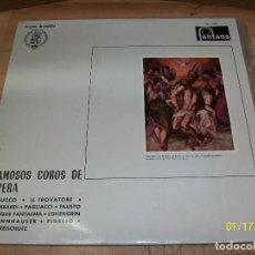 Discos de vinilo: FAMOSOS COROS DE OPERA-NABUCCO-IL TROVATORE-I LOMBARDI-PAGLIACCI-. Lote 191212815