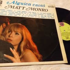 Discos de vinilo: MATT MONRO ALGUIEN CANTO. Lote 191213290