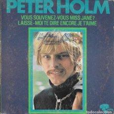 Discos de vinilo: PETER HOLM VOUS SOUVENEZ-VOUS MISS JANE RIVIERA. Lote 191240418