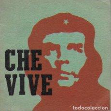 Discos de vinilo: CHE VIVE. 10 PÁGS. + SINGLE. ( LOS OLIMAREÑOS, D. VIGLIETTI, A. ZITARROSA, M. VELÁZQUEZ, ED. FRENTE. Lote 191240777