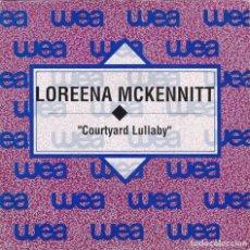 Discos de vinilo: LOREENA MCKENNITT,COURTYARD LULLABY DEL 92 PROMO LAS 2 CARAS IGUALES. Lote 191244008