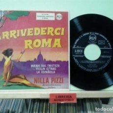 Discos de vinilo: LMV - NILLA PIZZI. ARRIVEDERCI ROMA. RCA, REF. 3-20138 . Lote 191244253