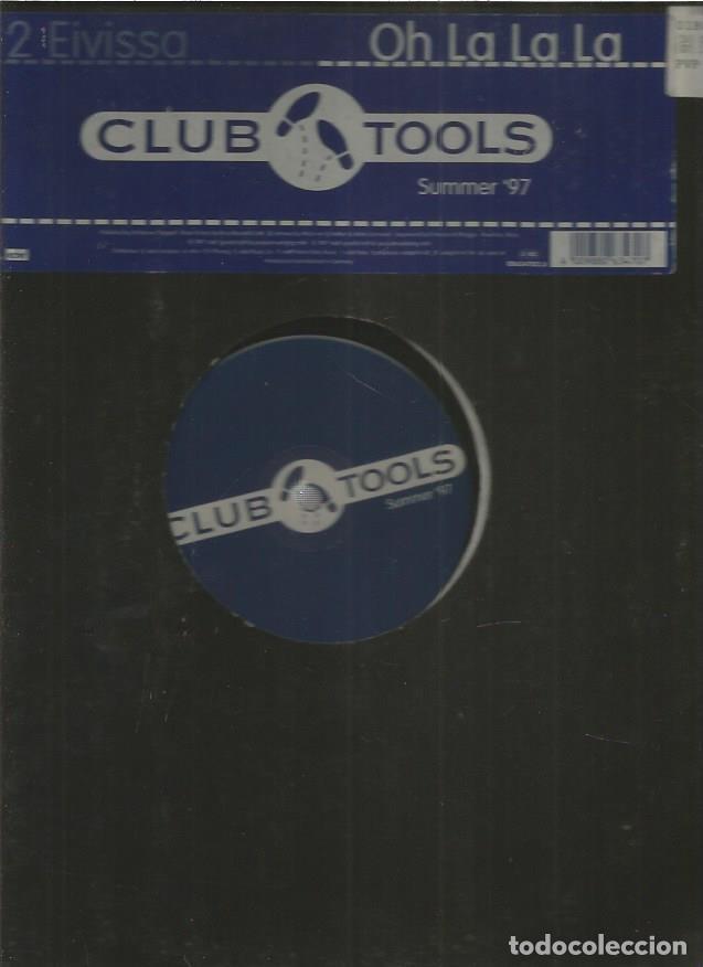 CLUB TOOLS EIVISSA (Música - Discos de Vinilo - Maxi Singles - Disco y Dance)