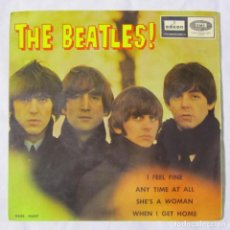 Discos de vinilo: EP VINILO THE BEATLES, I FEEL FINE, ANY TIME AT ALL, SHE'S A WOMAN 1964. Lote 191253711