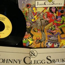 Discos de vinilo: JOHNNY CLEGG & SAVUKA SINGLE PROMO CRUEL, CRAZY, BEAUTIFUL WORLD. Lote 191303051