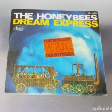 Discos de vinilo: THE HONEYBEES ---DREAM EXPRESS ( PARTE 1 - PARTE 2 -- ESPECIAL DISCOTECAS . Lote 191304315