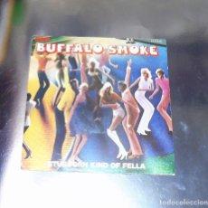 Discos de vinilo: BUFFALO SMOKE -- ----STUBBORN KIND OF FELLA----- PARTE 1 Y PARTE 2-- MINT ( M ). Lote 191304442