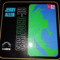 Discos de vinilo: JERRY ALLEN–RE-ORGANISES. Lote 191322332