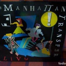 Discos de vinilo: THE MANHATTAN TRANSFER. LIVE, EDICIÓN 1987.. Lote 191331918