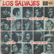 Dischi in vinile: LOS SALVAJES -- TODO NEGRO -- UNA CHICA IGUAL QUE TU -- ES LA EDAD -- QUE ALGUIEN ME AYUDE. Lote 191333320