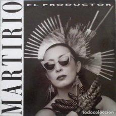 Discos de vinilo: MARTIRIO - EL PRODUCTOR - MAXI-SINGLE SPAIN 1988 . Lote 191346302
