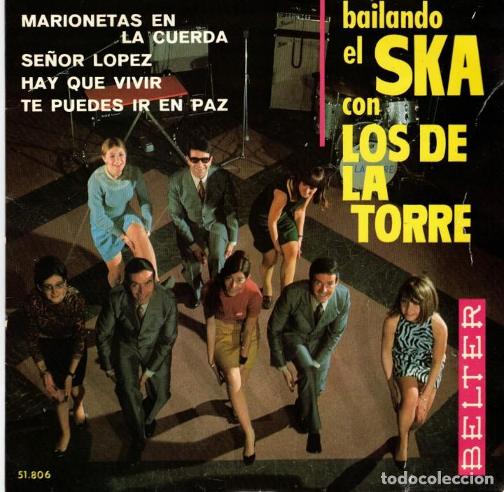LOS DE LA TORRE - BAILANDO EL SKA - MARIONETAS EN LA CUERDA + 3 - EP SPAIN 1967 (Música - Discos de Vinilo - EPs - Grupos Españoles 50 y 60)