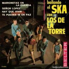 Discos de vinilo: LOS DE LA TORRE - BAILANDO EL SKA - MARIONETAS EN LA CUERDA + 3 - EP SPAIN 1967. Lote 191348432