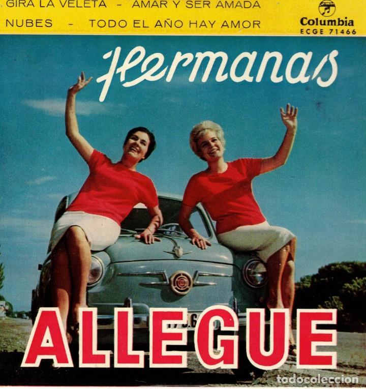 HERMANAS ALLEGUE - GIRA LA VELETA + 3 - EP SPAIN 1960 (Música - Discos de Vinilo - EPs - Grupos Españoles 50 y 60)