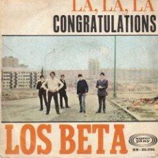 Discos de vinilo: LOS BETA - CONGRATULATIONS - LA LA LA - SG SPAIN 1968. Lote 191349522