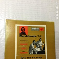 Discos de vinilo: MENDELSSOHN TRIO AND RAVEL TRIO IN A MINOR. USA, 195?. Lote 191367568