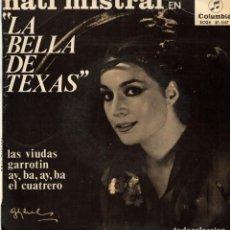 Discos de vinilo: NATI MISTRAL - LA BELLA DE TEXAS - EP SPAIN 1965. Lote 191370447