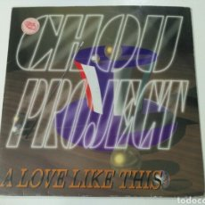 Discos de vinilo: CHOU PROJECT - A LOVE LIKE THIS. Lote 191381272