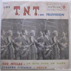 Discos de vinilo: LOS T.N.T. EN TELEVISIÓN. 500 MILLAS; SHEILA.. RCA VICTOR, 3-20561. 1963. FUNDA VG+. DISCO VG+.. Lote 191399073