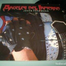Discos de vinilo: ANGELES DEL INFIERNO - JOVEN PARA MORIR ..LP DE WEA 1986 ..242050 - EDICION ORIGINAL .. Lote 191401063